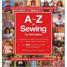 A - Z of Sewing for Smockers