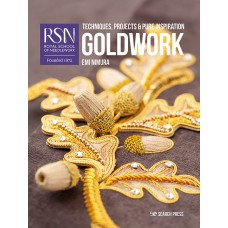 RSN: Goldwork - Techniques, Projects & Pure Inspiration